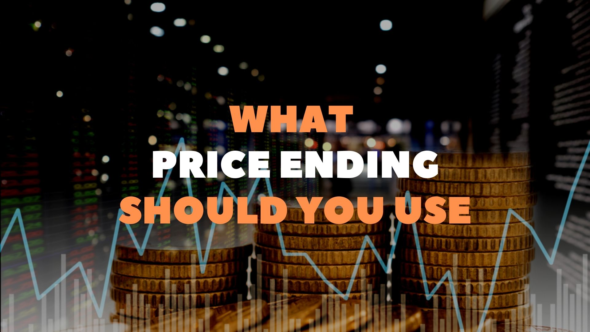 What price ending should you use